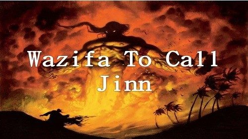 Wazifa for Calling Jinn