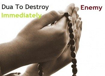 Dua For Enemies To Be Destroyed