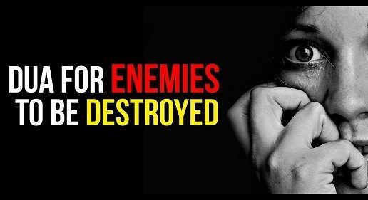 Dua To Destroy Enemies and For Enemies To Be Destroyed